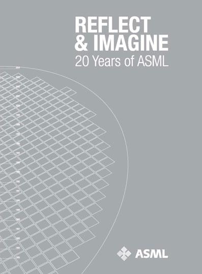 Reflect & Imagine 20 Years of ASML